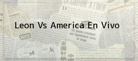 Leon Vs America En Vivo