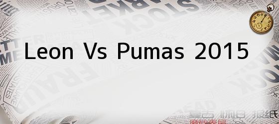 Leon Vs Pumas 2015