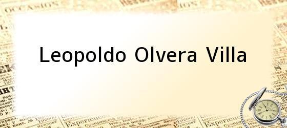 Leopoldo Olvera Villa