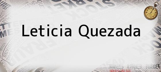 Leticia Quezada