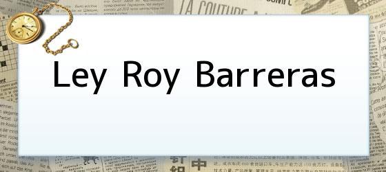 Ley Roy Barreras