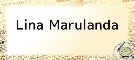 <i>Lina Marulanda</i>