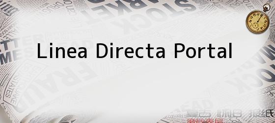 Linea Directa Portal