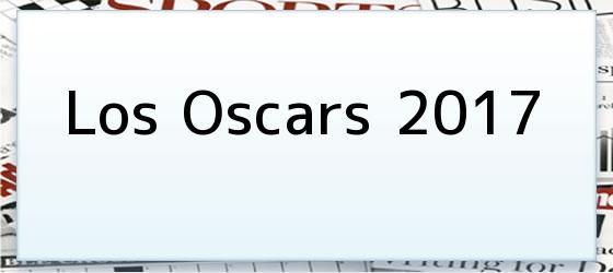 Los Oscars 2017