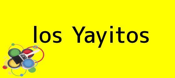 <i>los Yayitos</i>