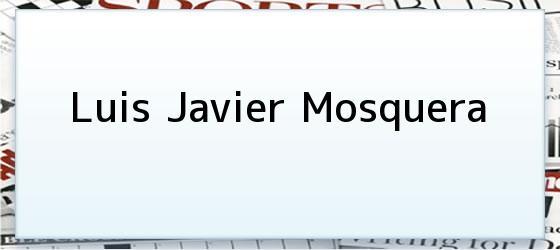 Luis Javier Mosquera