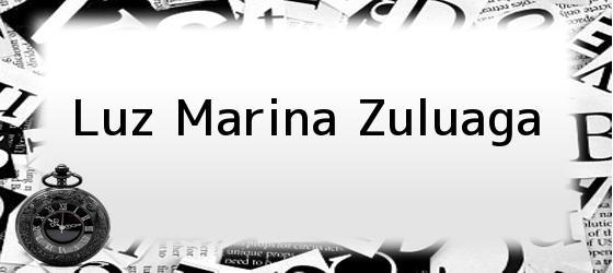 Luz Marina Zuluaga
