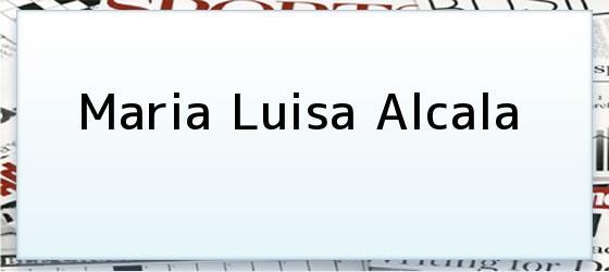 Maria Luisa Alcala