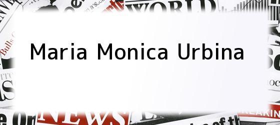 Maria Monica Urbina