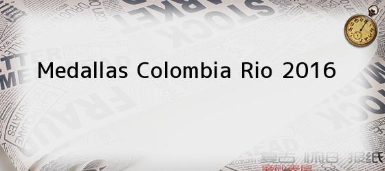 Medallas Colombia Rio 2016
