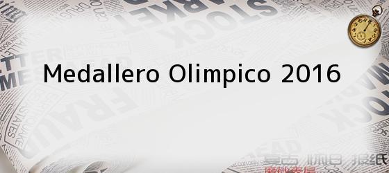 Medallero Olimpico 2016