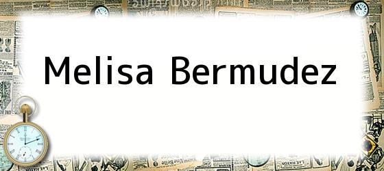 Melisa Bermudez