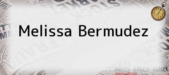 Melissa Bermudez