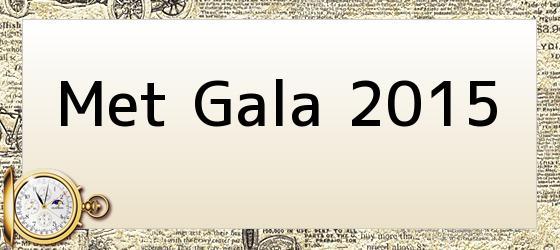 Met Gala 2015