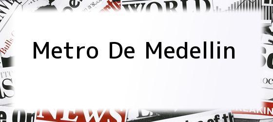 <i>Metro de Medellin</i>
