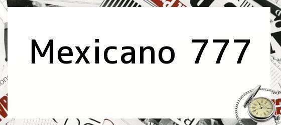 Mexicano 777