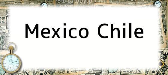 Mexico Chile