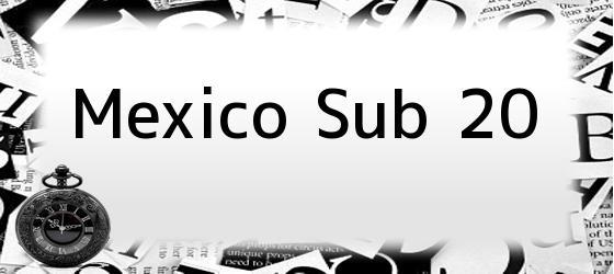Mexico Sub 20