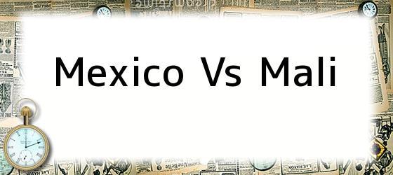 Mexico Vs Mali