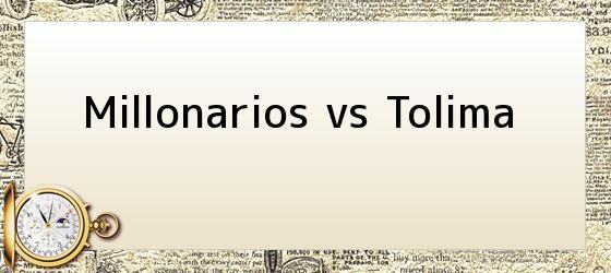 Millonarios vs Tolima