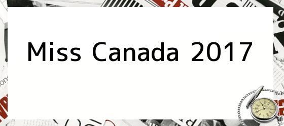Miss Canada 2017