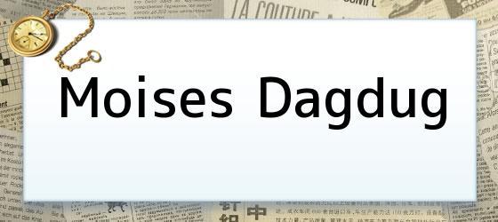 Moises Dagdug