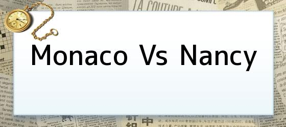 Monaco Vs Nancy