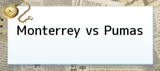 Monterrey vs Pumas