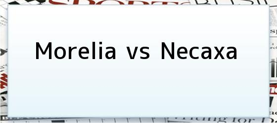 Morelia vs Necaxa