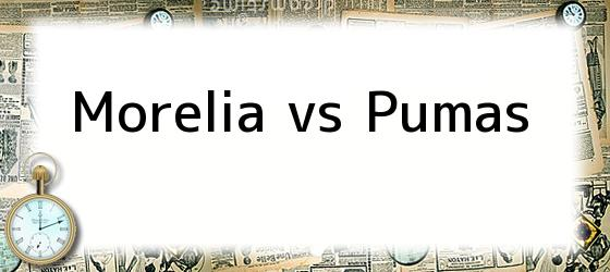 Morelia vs Pumas