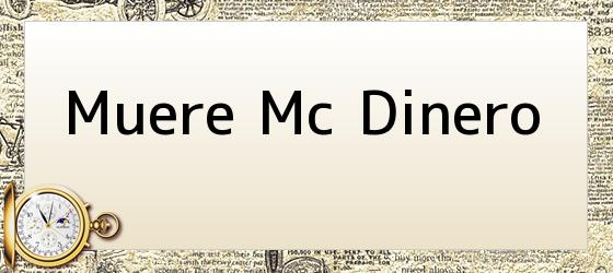Muere Mc Dinero