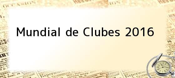 Mundial De Clubes 2016