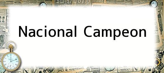 Nacional Campeon
