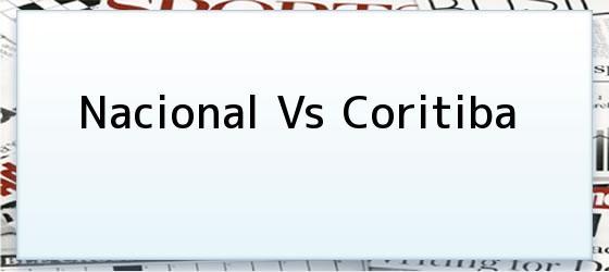 Nacional vs Coritiba