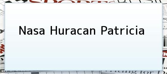 Nasa Huracan Patricia