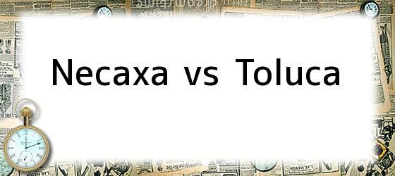 Necaxa vs Toluca