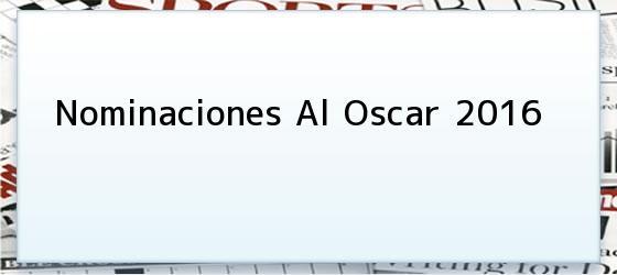 Nominaciones Al Oscar 2016