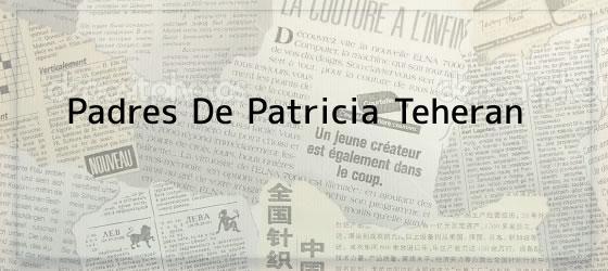 Padres De Patricia Teheran