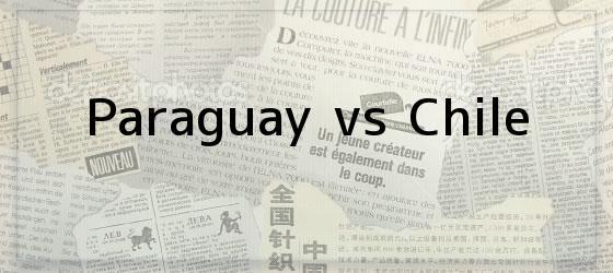 Paraguay vs Chile