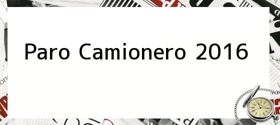 Paro Camionero 2016