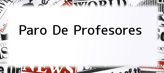 Paro De Profesores