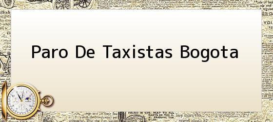 Paro De Taxistas Bogota