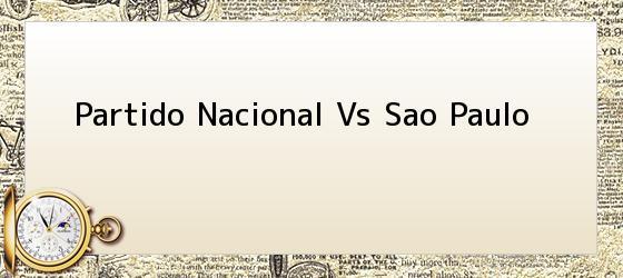 Partido Nacional Vs Sao Paulo