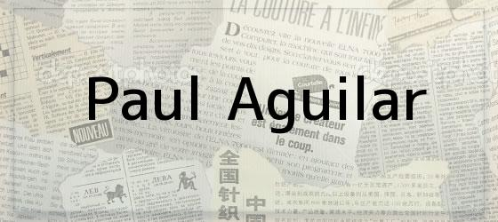Paul Aguilar