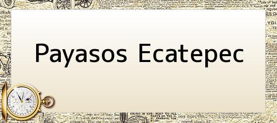 Payasos Ecatepec