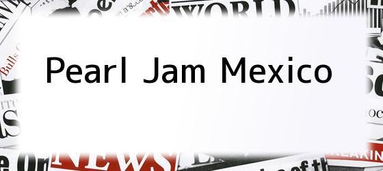 Pearl Jam Mexico