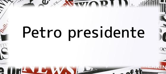 Petro presidente
