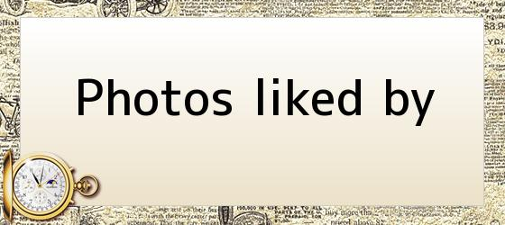 Photos liked by