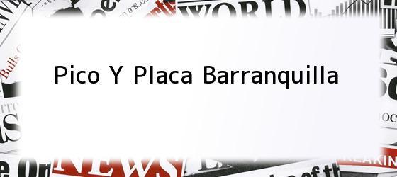 Pico Y Placa Barranquilla
