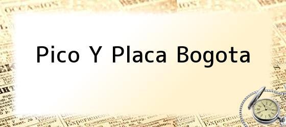 Pico Y Placa Bogota